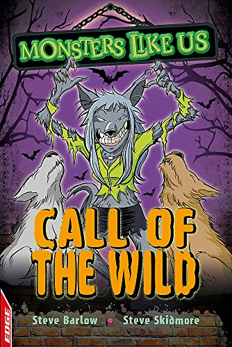 EDGE: Monsters Like Us: Call of the Wild By Steve Barlow