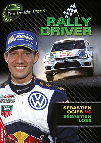 EDGE: The Inside Track: Rally Driver - Sebastien Ogier vs Sebastien Loeb By Paul Mason
