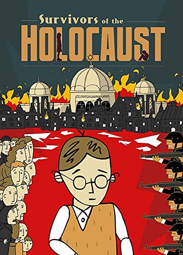 Survivors of the Holocaust By Kath Shackleton
