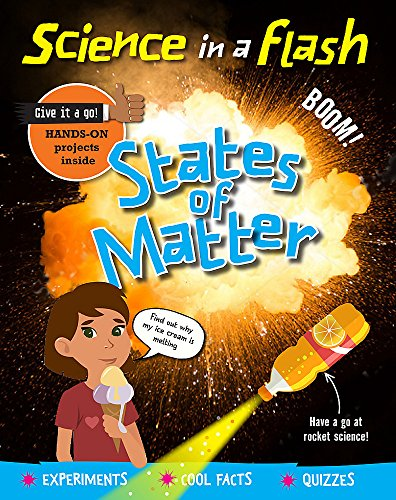 Science in a Flash: States of Matter By Georgia Amson-Bradshaw