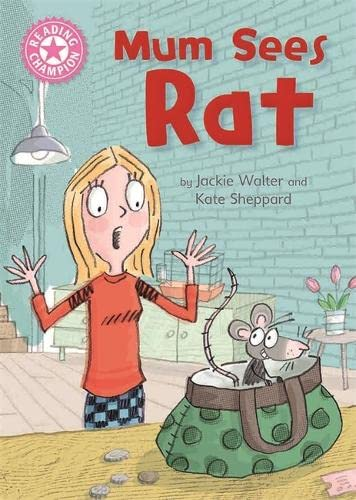 Reading Champion: Mum Sees Rat By Jackie Walter