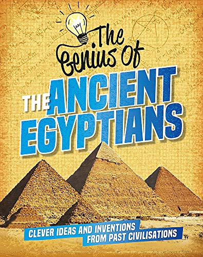 The Genius of: The Ancient Egyptians By Sonya Newland