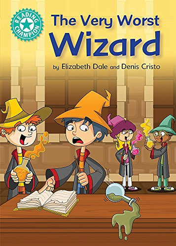 The Very Worst Wizard By Elizabeth Dale