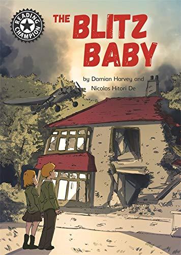 Reading Champion: The Blitz Baby By Damian Harvey