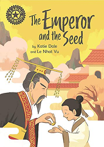 Reading Champion: The Emperor and the Seed By Katie Dale