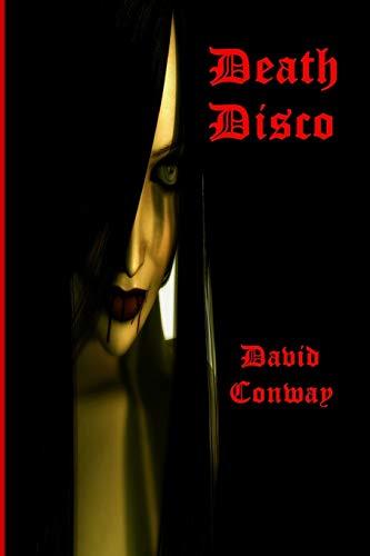 Death Disco By David Conway