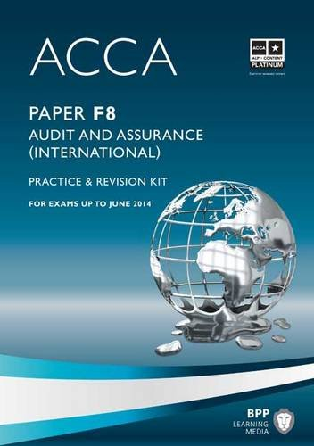 ACCA - F8 Audit and Assurance (International) By BPP Learning Media