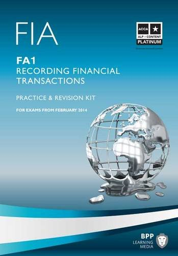 FIA Recording Financial Transactions FA1 By BPP Learning Media