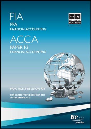 FIA - Foundations of Financial Accounting FFA By BPP Learning Media