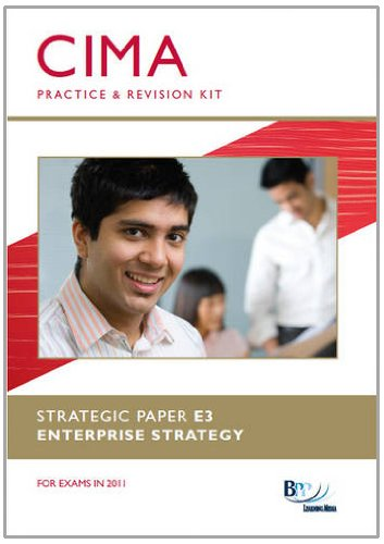 CIMA E3 - Enterprise Strategy: Revision Kit by BPP Learning Media