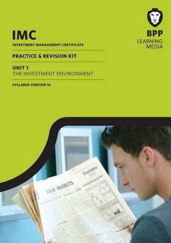 IMC Unit 1 Practice & Revision Kit Version10: Revision Kit by BPP Learning Media