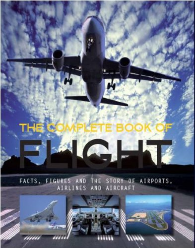 The Complete Book of Flight by