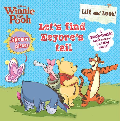 Disney Lift & Look - Let's Find Eeyore's Tail By Parragon Books