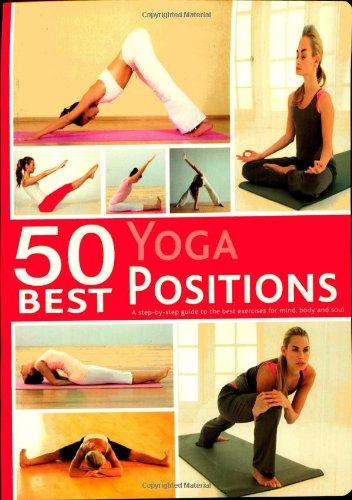50 Best... Yoga Positions By Parragon Books