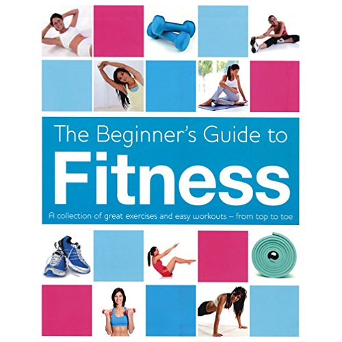 Beginner's Book of Fitness By Parragon Books