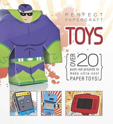Perfect Papercraft Toys By Parragon Books