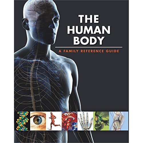 The Human Body a Family Reference Guide By NA