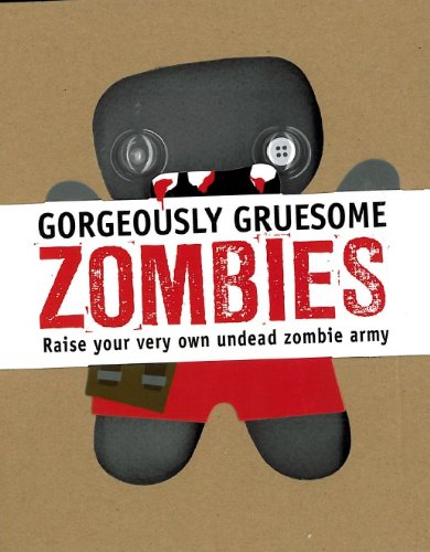 Gorgeously Gruesome Zombies By Parragon Books