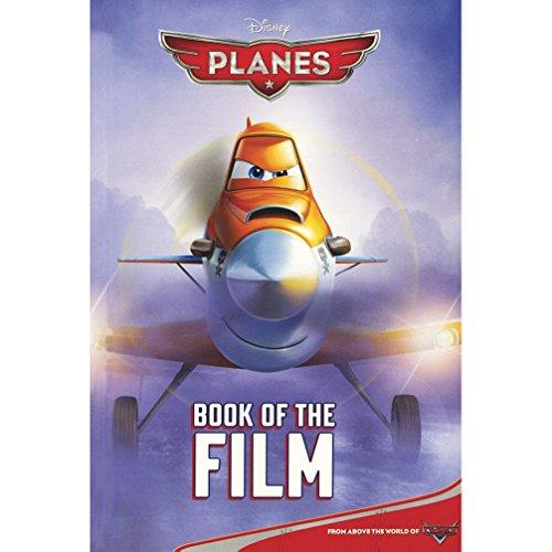 Disney Planes Book of the Film By Parragon Books Ltd