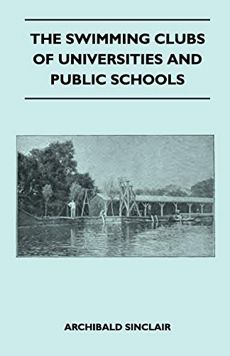 The Swimming Clubs Of Universities And Public Schools By Archibald Sinclair