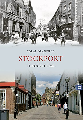 Stockport Through Time By Coral Dranfield