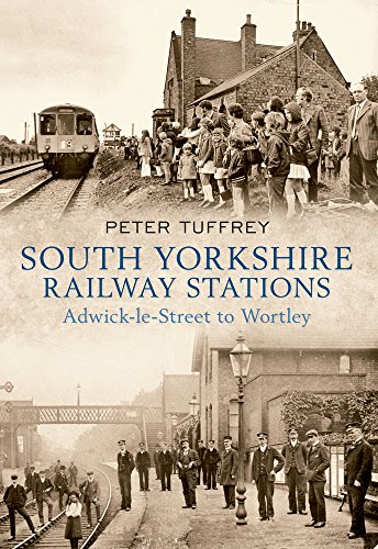 South Yorkshire Railway Stations By Peter Tuffrey