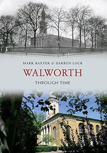 Walworth Through Time By Mark Baxter