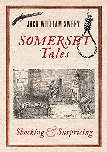 Somerset Tales By Jack William Sweet