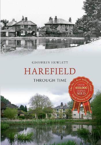 Harefield Through Time By Geoffrey Hewlett