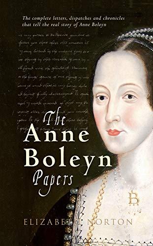 The Anne Boleyn Papers von Elizabeth Norton