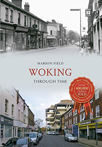 Woking Through Time By Marion Field
