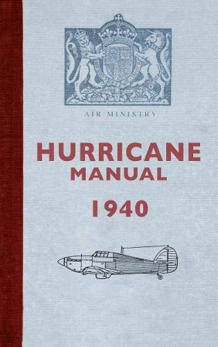 Hurricane Manual 1940 By Dilip Sarkar