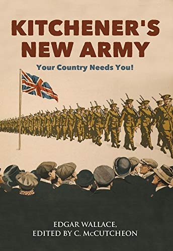Kitchener's New Army By Edgar Wallace