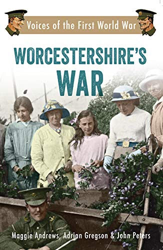 Worcestershire's War By Maggie Andrews