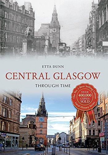 Central Glasgow Through Time By Etta Dunn