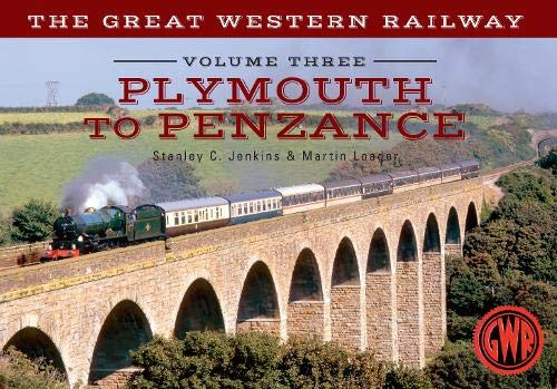 The Great Western Railway Volume Three Plymouth To Penzance By Stanley C. Jenkins