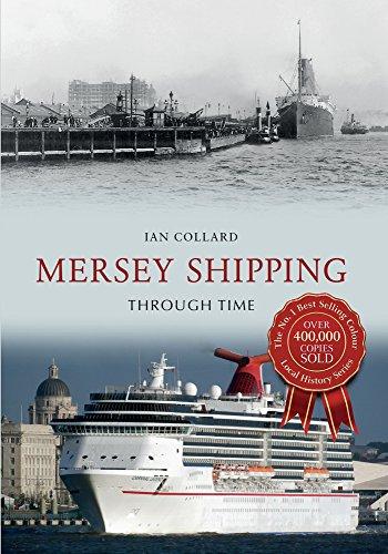 Mersey Shipping Through Time By Ian Collard