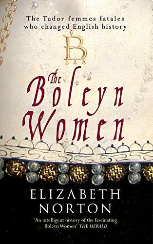 The Boleyn Women By Elizabeth Norton