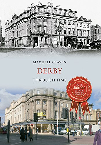 Derby Through Time By Maxwell Craven