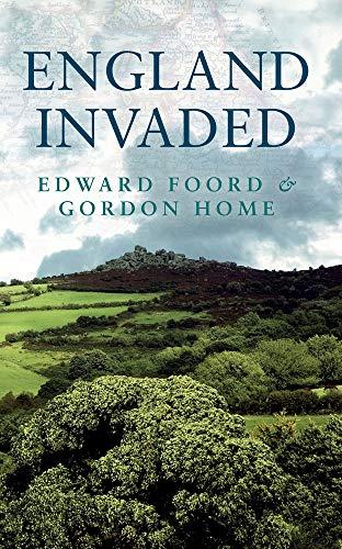 England Invaded By Edward Foord
