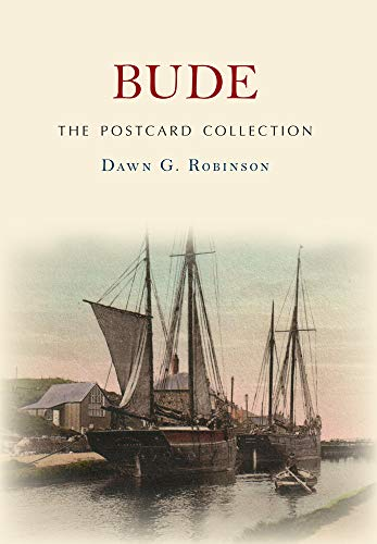 Bude The Postcard Collection By Dawn G. Robinson