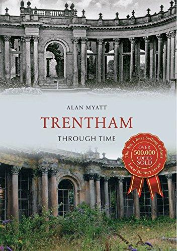 Trentham Through Time By Alan Myatt