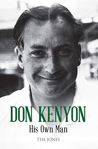 Don Kenyon: His Own Man by Tim Jones
