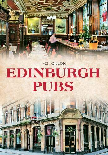 Edinburgh Pubs By Jack Gillon