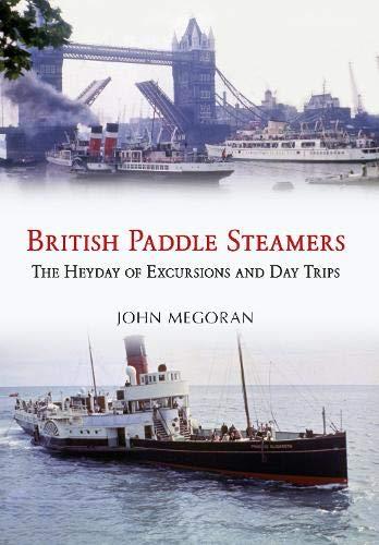 British Paddle Steamers By John Megoran