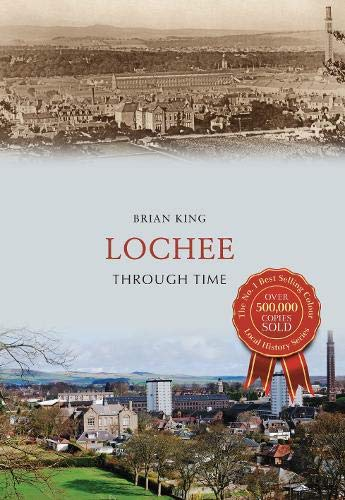 Lochee Through Time By Brian King