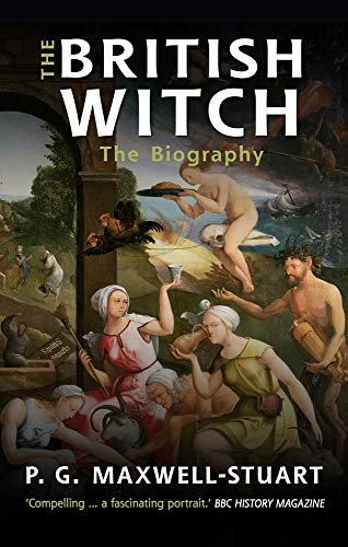 The British Witch By P. G. Maxwell-Stuart