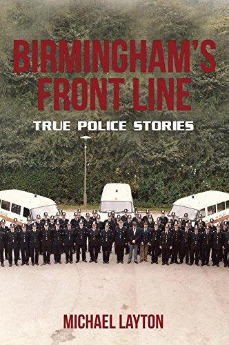 Birmingham's Front Line By Michael Layton