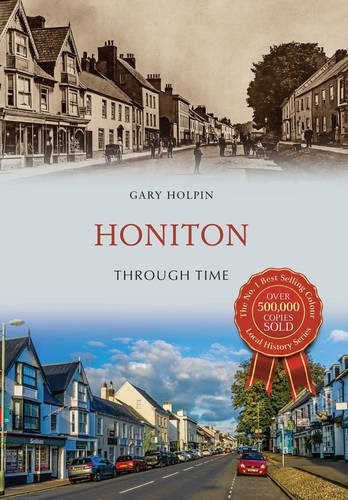 Honiton Through Time By Gary Holpin