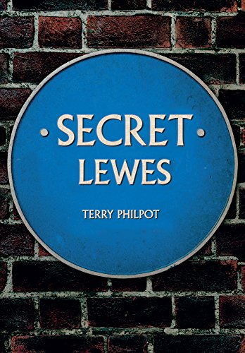 Secret Lewes By Terry Philpot